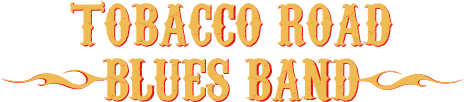 Tobacco Road Blues Band