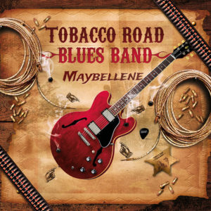 Tobacco Road Blues Band - Maybellene_CD_web